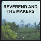 Reverend And The Makers - The Death Of A King (Deluxe Edition)