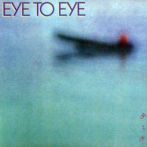 Eye To Eye (Reissued 1999)