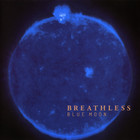 Breathless - Blue Moon (Limited Edition) CD2