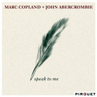 Speak To Me (With Marc Copland)