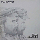 Tom Paxton - Peace Will Come (Vinyl)