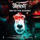 Slipknot - Day Of The Gusano