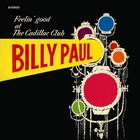 Billy Paul - Feelin' Good At The Cadillac Club (Vinyl)