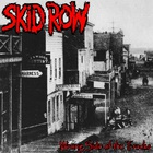 Skid Row - Wrong Side Of The Tracks