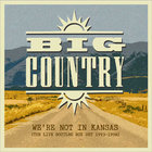 Big Country - We're Not In Kansas The Live Bootleg 1993 - 1998 CD1