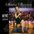 Sharon Shannon - Flying Circus