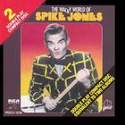 The Wacky World Of Spike Jones (Vinyl)