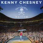 Kenny Chesney - Live In No Shoes Nation CD1
