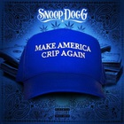 Make America Crip Again (EP)