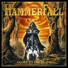 HammerFall - Glory To The Brave (20 Year Anniversary Edition)