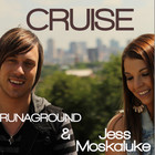 Cruise (Feat. Runaground) (CDS)