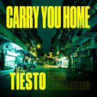 Tiësto - Carry You Home (Feat. Stargate & Aloe Blacc) (CDS)