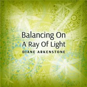Balancing On A Ray Of Light (CDS)