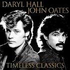 Hall & Oates - Timeless Classics