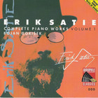 Erik Satie - Complete Piano Works Vol. 1 (By Bojan Gorisek)