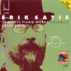 Erik Satie - Complete Piano Works Vol. 2 (By Bojan Gorisek)