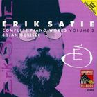 Erik Satie - Complete Piano Works Vol. 3 (By Bojan Gorisek)