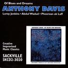 Anthony Davis - Of Blues And Dreams (Vinyl)