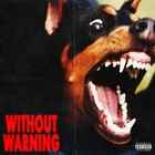 Without Warning (With Offset & Metro Boomin)