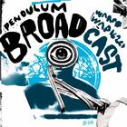 Broadcast - Pendulum (EP)