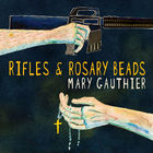 Rifles & Rosary Beads