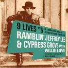 The Gun Club - Ramblin' Jeffrey Lee & Cypress Grove With Willie Love