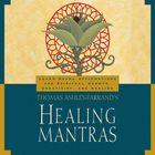Thomas Ashley Farrand's Healing Mantras