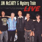 Jim Mccarty - Jim Mccarty & Mystery Train (Live)