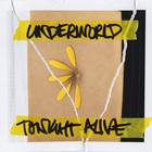Tonight Alive - Underworld