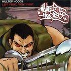 Hilltop Hoods - Left Foot, Right Foot