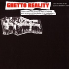 Ghetto Reality (Reissued 2014)