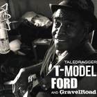 T-Model Ford - Taledragger (With Gravelroad)