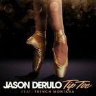 Jason Derulo - Tip Toe (CDS)