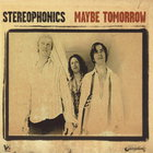 Stereophonics - Maybe Tomorrow CD1