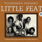 Little Feat - Transmission Impossible CD3