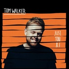 Tom Walker - Just You And I (CDS)