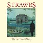 The Strawbs - The Ferryman's Curse
