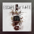 Escape The Fate - Empire (CDS)