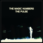 The Magic Numbers - The Pulse (EP)