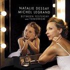 Natalie Dessay - Between Yesterday & Tomorrow