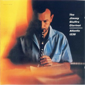 The Jimmy Giuffre Clarinet (Vinyl)