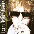 Ian Hunter - The Truth The Whole Truth And Nuthin But The Truth CD1