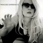 Princess Superstar - Princess Superstar Is...