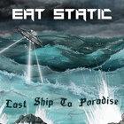 Last Ship To Paradise