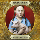 Blodwyn Pig - All Said And Done CD1