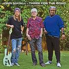John Mayall - Three for the Road