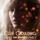 Ellie Goulding - Lights (The Remixes - Part 1)