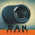 Dan Stuart - Can O'worms