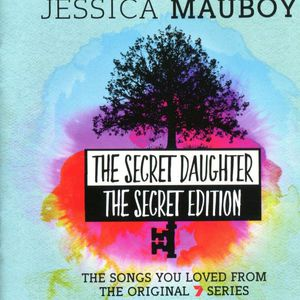 The Secret Daughter (The Secret Edition) (The Songs You Loved From The Original 7 Series )