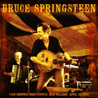 Bruce Springsteen - 2006/04/30 New Orleans, La CD1